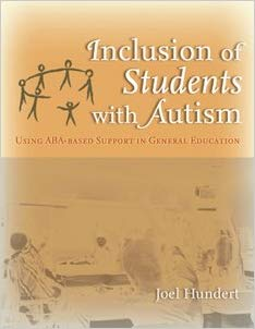 Inclusion of Students with Autism - Dr. Joel Hundert